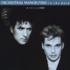 The Best of Orchestral Manoeuvres In the Dark - Orchestral Manoeuvres In the Dark