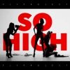 So High - Single, Fly Project
