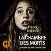 Franck Thilliez - La chambre des morts artwork