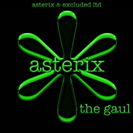 Asterix The Gaul Radio Edit Feat Jakeson Excluded