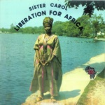 Sister Carol Liberation for Africa