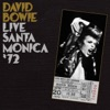 Live Santa Monica '72, David Bowie