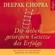 Deepak Chopra - Die sieben geistigen Gesetze des Erfolgs