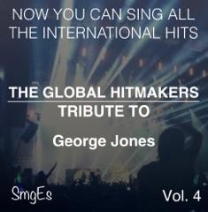 The Global HitMakers: George Jones, Vol. 4 (Karaoke Version)