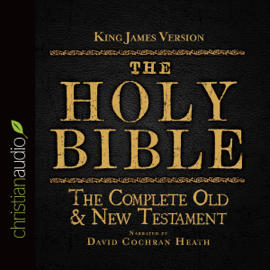 The Holy Bible in Audio - King James Version: The Complete Old & New Testament (Unabridged) audiobook