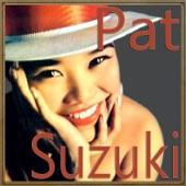 Pat Suzuki - I'll Never Smile Again