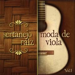 Sertanejo Raiz - Moda de Viola, Vol.1