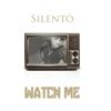Watch Me (Whip / Nae Nae) - Silentó