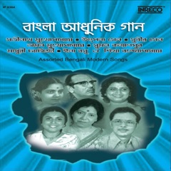 Assorted Bengali Modern Songs