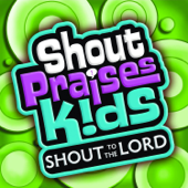 I Could Sing Of Your Love Forever With Everywhere I Go Shout Praises Kids - Shout Praises Kids