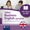 Duncan Glan & Bernie Martin - Sofort Business English sprechen- Sprachtraining fГјr den Beruf: Compact SilverLine - Englisch Grafik