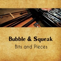 Bits and Pieces by Bubble & Squeak on Apple Music
