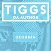 TIGGS DA AUTHOR - Georgia