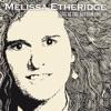 Live at the Bottom Line '89 - New York. September 29th 1989, Melissa Etheridge