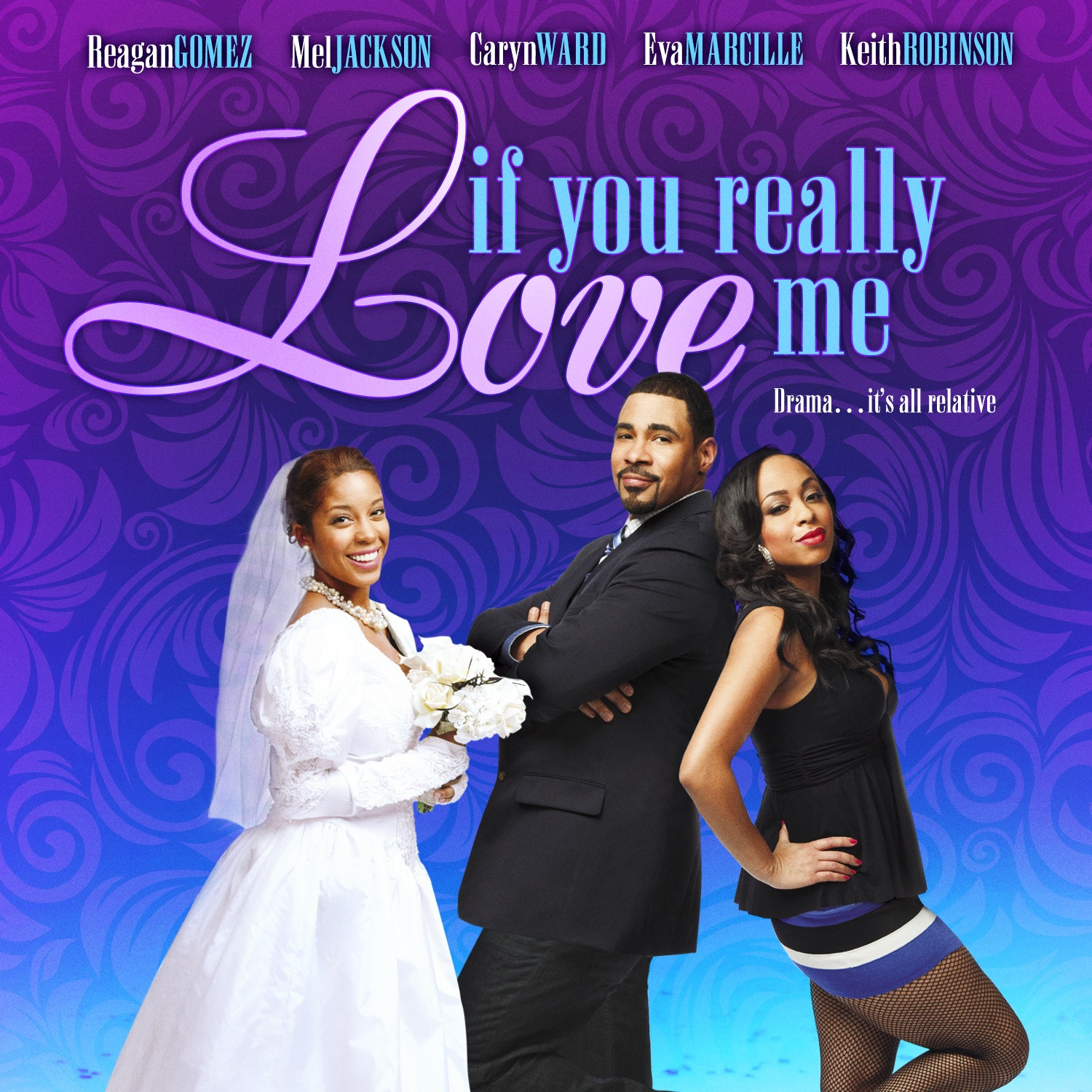 If You Really Love Me (feat. Reagan Gomez-Preston, Eva Marcille, Caryn Ward, Keith Robinson, Mel Jackson, DeEtta West & Anthony Edwards)