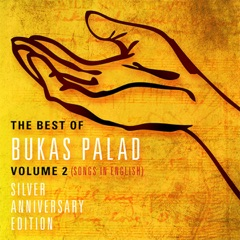 The Best of Bukas Palad, Vol. 2 (Silver Anniversary Edition)