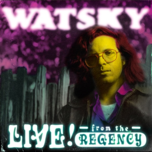 Watsky - All You Can Do: Live From the Regency