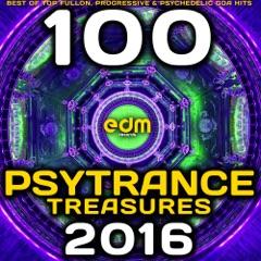 Psy Trance Treasures 2016 - 100 Best of Top Full-on, Progressive & Psychedelic Goa Hits