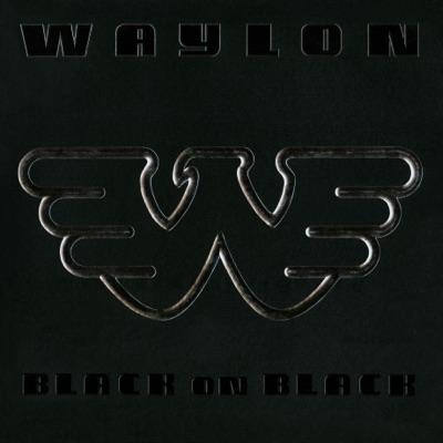 Black On Black - Waylon Jennings