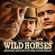 Wild Horses (Original Motion Picture Soundtrack) - Various Artists