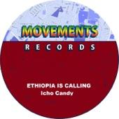Icho Candy - Ethiopia Is Calling