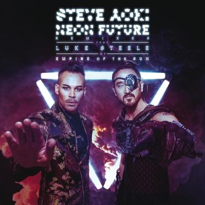 Neon Future (Remixes) - Steve Aoki
