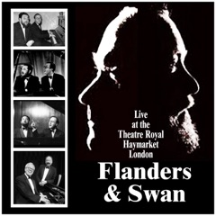 Flanders and Swan: Live at the Theatre Royal, Haymarket, London