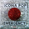 Icona Pop - Emergency Song Lyrics