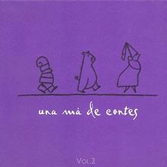 Una Mà de Contes, Vol. 2