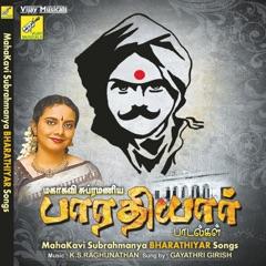 Mahakavi Subrahmanya Bharathiyar Songs