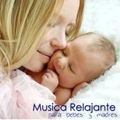 Música Relajante para Bebes y Madres - Música Relajante para Dormir, Música Suave para Maternidad, Embarazo, Lactacia Materna y para Relajar a los Bebes