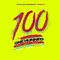 One Hunned (feat. Tory Lanez) - Single Mp3 Download