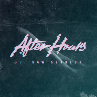After Hours (feat. DOM KENNEDY) - Single MP3 Download