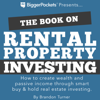 Brandon Turner - The Book on Rental Property Investing: How to Create Wealth and Passive Income Through Smart Buy & Hold Real Estate Investing (Unabridged)  artwork