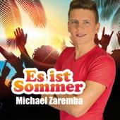 Michael Zaremba - Es ist Sommer