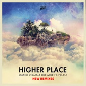 Higher Place (feat. Ne-Yo) [New Remixes]