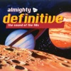 Almighty Definitive (The Sound of the 90s)