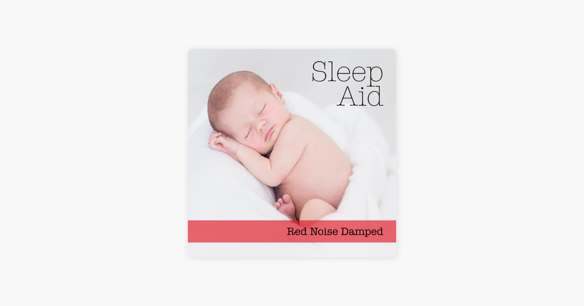 Red Noise Damped - Single by Sleep Aid on Apple Music