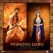 Mohenjo Daro (Original Motion Picture Soundtrack)-A. R. Rahman
