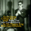 Dutch Swing College Band Plays Royal Thai Jazz Compositions By His Majesty King Bhumibol Adulyadej - The Dutch Swing College Band