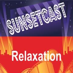 SunsetCast - Relaxation Music