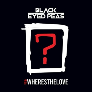 #WHERESTHELOVE  (feat. The World) - Single Mp3 Download