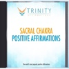Sacral Chakra Affirmations - EP - Trinity Affirmations