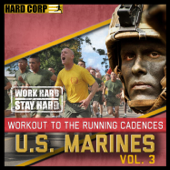 Workout to the Running Cadences U.S. Marines, Vol. 3