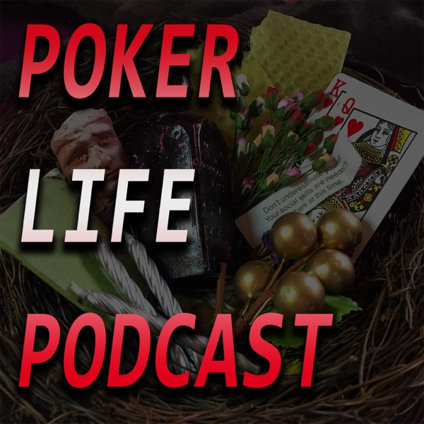 The Poker Life and HSPLO Podcasts