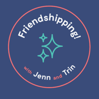 Friendshipping! podcast