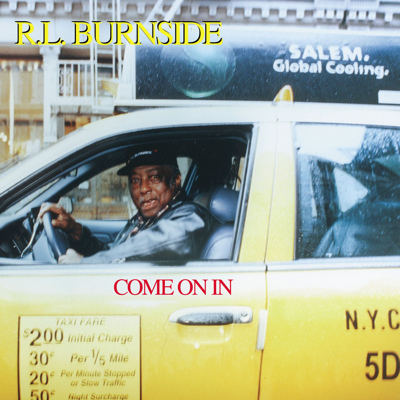 It's Bad You Know - R.L. Burnside song