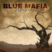 Blue Mafia - Baby You're Gone