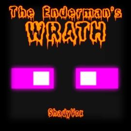 The Enderman S Wrath