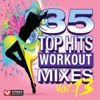 35 Top Hits, Vol. 13 - Workout Mixes, Power Music Workout
